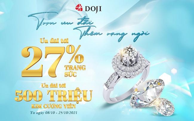 Thỏa sức mua sắm với ưu đãi tới 27% từ DOJI dịp 20/10