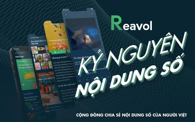 Reavol: Nền tảng nội dung số của người Việt