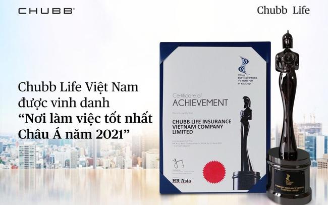 """Chubb Life Việt Nam được vinh danh """"Nơi làm việc tốt nhất Châu Á 2021"""""""