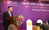ĐHCĐ TPBank: Mục tiêu nằm trong top 5 ngân hàng bán lẻ, tăng vốn điều lệ lên 10.200 tỷ đồng trong năm nay