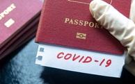 Hộ chiếu miễn dịch Covid-19: Giải pháp khởi động lại nền kinh tế?