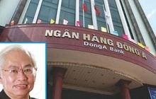 Truy tố ông Trần Phương Bình và thuộc cấp gây thiệt hại cho DongABank hơn 8.800 tỷ đồng
