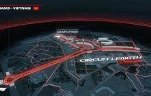 Hà Nội đã hoàn thành đường đua xe công thức 1 với 23 khúc cua, xe chạy 330 km/h vẫn an toàn