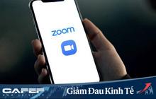 """Zoom - Hành trình từ """"kẻ vô danh"""" tới """"người hùng"""" tại hàng loạt quốc gia đang phong toả vì Covid-19"""