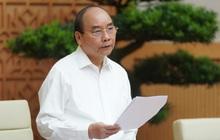 Thủ tướng: Không lùi bước trước khó khăn, phải có giải pháp cụ thể để đưa nền kinh tế vượt lên!