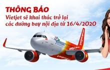Vietjet Air sẽ bay nội địa trở lại từ 16/4