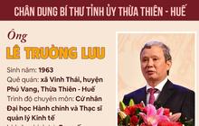 Infographic: Chân dung Bí thư Tỉnh ủy Thừa Thiên Huế Lê Trường Lưu