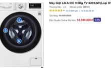 """Máy giặt """"xịn"""" treo biển """"bán giá gốc sốc không tưởng"""", loại giặt sấy chưa đến 7 triệu"""