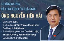 Infographic: Chân dung Bí thư Tỉnh ủy Cà Mau Nguyễn Tiến Hải
