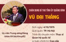 Infographic: Chân dung Bí thư Tỉnh ủy Quảng Bình Vũ Đại Thắng