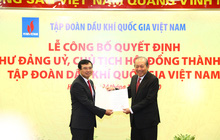 Phó Thủ tướng Thường trực trao quyết định bổ nhiệm Chủ tịch Tập đoàn Dầu khí
