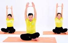Tăng nội lực cơ thể: Bài tập hồi sinh sức sống cho người yếu ớt, ốm dậy, trung cao tuổi