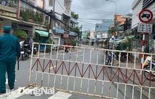 Đồng Nai: Phong tỏa khu vực bệnh nhân 595 cư trú