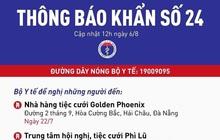 Khẩn: Bộ Y tế tìm người từng đến 3 trung tâm tiệc cưới ở Đà Nẵng
