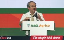 Ông Đoàn Nguyên Đức: Tôi tuyên bố tôi, HAGL lẫn Agrico đã bước ra khỏi 'vũng lầy' nợ nần!