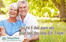 6 thói quen giúp sống khỏe, sống lâu: Người sau 55 tuổi luyện tập 15 phút mỗi ngày, tuổi thọ có thể kéo dài thêm tới 3 năm!