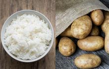 Cơm hay khoai bổ dưỡng hơn? Bảng so sánh dưới đây có thể khiến bạn bất ngờ
