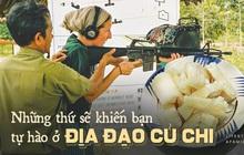 """UNESCO dự kiến công nhận địa đạo Củ Chi là di sản thế giới, sẽ là niềm tự hào của cả Việt Nam bởi nơi đây có quá nhiều """"ĐẶC SẢN"""" mà không phải ai cũng biết"""