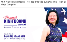 Chủ tịch ITA Đặng Thị Hoàng Yến chia sẻ  bí quyết kinh doanh tại Mỹ: Ai từng thành công trong nước sẽ dễ thắng cuộc, bởi môi trường Việt Nam so ra có rất nhiều thử thách lớn