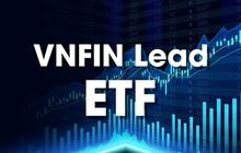"""Nhiều cổ phiếu trong rổ tăng nóng, quy mô của """"ETF ngân hàng"""" VN FINLEAD vượt 100 triệu USD"""