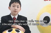 Con nhà người ta: 13 tuổi là chủ tịch kiêm CEO triệu phú của startup công nghệ, vừa điều hành vừa đi học chăm chỉ