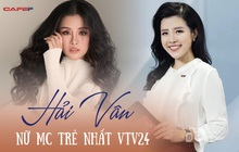 """Cô """"công nhân truyền hình"""" trẻ nhất VTV24: """"Tôi trưởng thành sau những lần phát khóc vì đổ sóng, stress nặng khi làm phóng sự, đến dựng và lên hình cũng thót tim"""""""