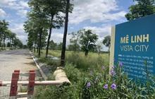 Đại gia BĐS chưa có kế hoạch triển khai hai đại dự án Mê Linh năm 2021, sốt đất Mê Linh có gãy sóng?