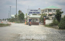 Tận thấy cảng Phú Định đang bị Công an TPHCM điều tra