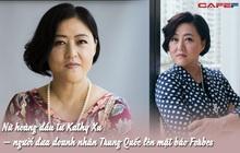 """Tầm nhìn độc nhất vô nhị của """"nữ hoàng đầu tư"""" Trung Quốc: Điều quan trọng nhất là phải biết chọn mặt gửi vàng!"""