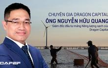 Chuyên gia Dragon Capital: Đầu tư vào điện tái tạo Việt Nam thu về cổ tức từ 9 – 10% mỗi năm, như vậy là rất hấp dẫn với quỹ lớn nước ngoài