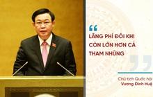 Những phát ngôn ấn tượng tại Kỳ họp thứ nhất Quốc hội khóa XV