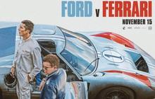 """Bài học kinh doanh từ các bộ phim """"bom tấn"""" (Kỳ 1): Ford và Ferrari - cuộc đua khốc liệt nhất thế giới"""