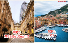 8 nơi có giá nhà đắt nhất thế giới: Ở địa điểm đứng Top 1, tiền tỷ mới mua được 1m2 đất