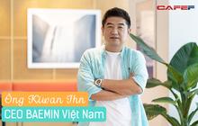 CEO BAEMIN Việt Nam - Chúng tôi muốn thoát khỏi vai trò một đơn vị giao thức ăn
