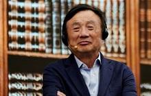 Con đường làm giàu của ông chủ Huawei: Gặp nhiều khó khăn, đặt công việc lên trước gia đình