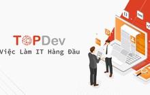 IT TopDev tuyển dụng và cung cấp việc làm IT chất lượng