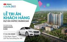 Mipec Rubik360 công bố sự kiện tri ân và bốc thăm may mắn xe Mercedes E200