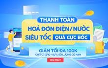 Được hoàn hơn 700.000 đồng tiền điện nước khi thanh toán trên Tiki