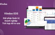 Viindoo EOS, giải pháp chuyển đổi số tiếp sức cho doanh nghiệp vừa và nhỏ