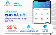 ATM Lucky Việt Nam: Nhìn lại chặng đường 365 ngày chinh phục thị trường nội địa