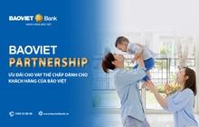 Ưu đãi vay thế chấp cho khách hàng của Bảo Việt