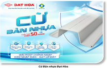 Cừ bản nhựa PVC Đạt Hoà: Giải pháp chống ngập, xâm nhập mặn, sạt lở hiệu quả
