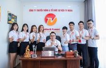 """TV Media & Event- """"Vững chắc nền móng để tồn tại và phát triển dưới mọi tình thế"""""""