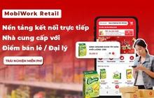 Ra mắt MobiWork Retail: Đặt hàng từ điểm bán đến nhà cung cấp