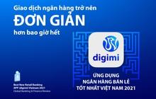 Digimi - ứng dụng ngân hàng bán lẻ tốt nhất Việt Nam 2021 do Global Banking & Finance Review bình chọn