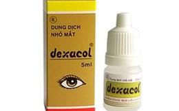 Thu hồi thuốc viên nén Doxferxime và thuốc nhỏ mắt Dexacol