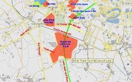 Khu đô thị Thanh Hà - Cienco 5 rộng 416ha: tái khởi động một dự án cũ