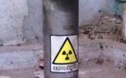 Phóng xạ thất lạc: Nguy hiểm hơn bom!