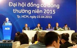 ĐHCĐ Ngân hàng ACB: Chia cổ tức 7% bằng tiền mặt, đại diện Dragon Capital trở lại Hội đồng quản trị