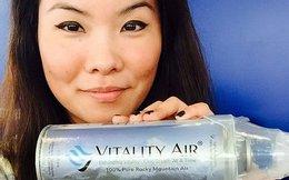 Không khíđóng chai Canada đắt như tôm tươi ở Trung Quốc